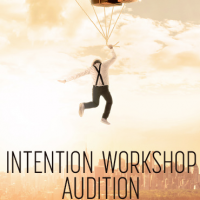 INTENTION WORKSHOP AUDITION (2019)